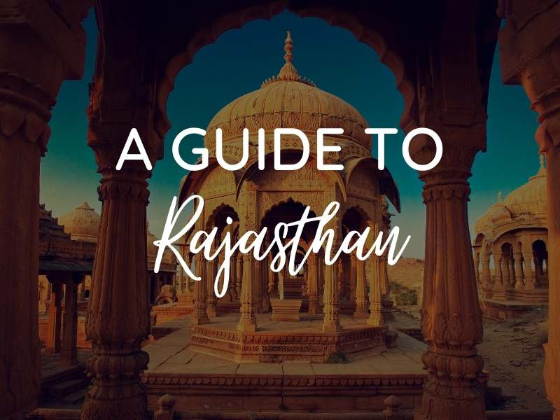 rajasthan guide